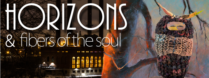 Horizons and Fibers of the Soul with artists Andy Tinkham, MaryAnn Cleary, and Heather Tinkham at the Hallberg Center for the Arts