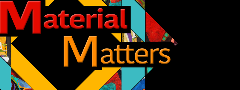 Material Matters a solo exhibit by Rita Kirsch Dungey opens May 21 at the Hallberg Center for the Arts