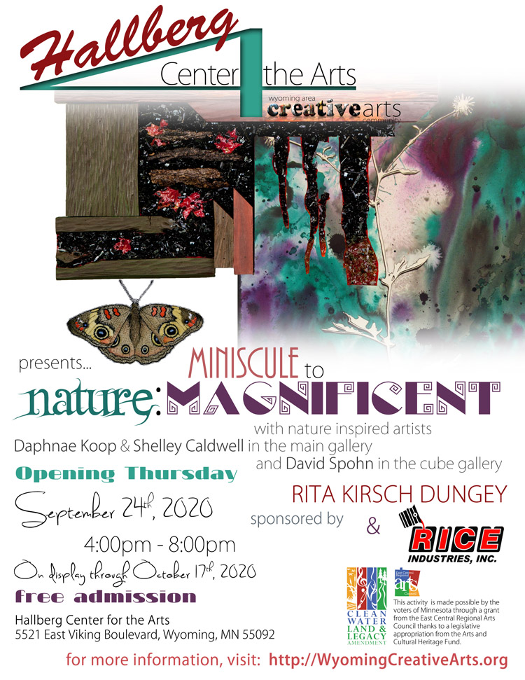 Nature: Miniscule to Magnificent sponsored by Rita Dungey and Rice Industries