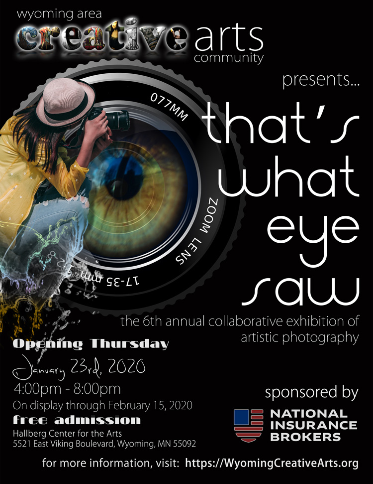 2020 That's What Eye Saw - An collaborative exhibit of fine art photography sponsored by National Insurance Brokers