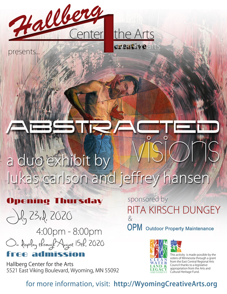 Abstracted Visions by Lukas Carlson and Jeffrey Hansen at the Hallberg Center for the Arts